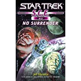 Star Trek: No Surrender (Star Trek: Starfleet Corps of Engineers Book 13)
