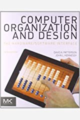 Computer Organization and Design MIPS Edition, Fifth Edition: The Hardware/Software Interface (The Morgan Kaufmann Series in Computer Architecture and Design) by David A. Patterson John L. Hennessy(2013-10-10) -