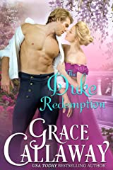 The Duke Redemption (Game of Dukes Book 4) Kindle Edition
