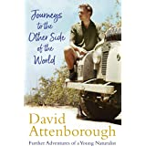 Journeys to the Other Side of the World: further adventures of a young David Attenborough