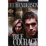 True Courage (Uncommon Heroes Series #4)