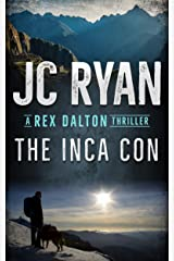 The Inca Con: A Rex Dalton Thriller Kindle Edition