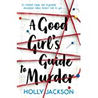 A Good Girl's Guide to Murder (A Good Girl's Guide to Murder, Book 1)