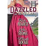 Dazzled at the Wedding (A Summer Wedding at Castle Keyvnor Book 1)