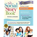 The New Social Story Book, Revised and Expanded 15th Anniversary Edition: Over 150 Social Stories that Teach Everyday Social