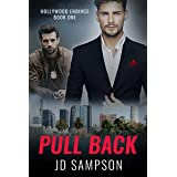 Pull Back: A MM Romantic Mystery (Hollywood Endings Book 1)