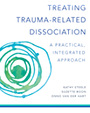 Treating Trauma-Related Dissociation: A Practical, Integrative Approach (Norton Series on Interpersonal Neurobiology) (English Edition)
