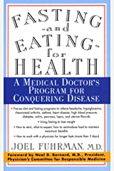 Fasting and Eating for Health: A Medical Doctor's Program For Conquering Disease Kindle Edition