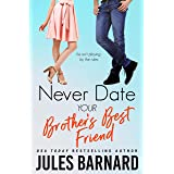 Never Date Your Brother's Best Friend