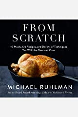 From Scratch: 10 Meals, 175 Recipes, and Dozens of Techniques You Will Use Over and Over Audible Audiobook