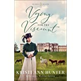 Vying for the Viscount (Hearts on the Heath) (English Edition)