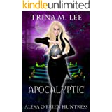 Apocalyptic (Alexa O'Brien Huntress Book 14)