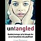Untangled: Guiding Teenage Girls Through the Seven Transitio…