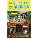 An Appetite for Murder: Key West Food Critic Mystery Book 1: A Key West Food Critic Mystery