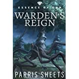 Warden's Reign: A Young Adult Fantasy Adventure (Essence of Ohr Book 1)