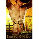 To Save A Mate: Somewhere, TX (VonBrandt Wolf Pack Book 1)