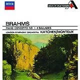 ブラームス:ピアノ協奏曲第1番、4つのバラード 作品10