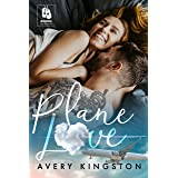 Plane Love: (Honoring Those Who Serve Book 4)