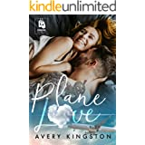 Plane Love: (Honoring Those Who Serve) (English Edition)