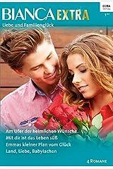 Bianca Extra Band 40 (German Edition) Kindle Edition