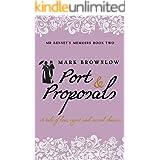 Port and Proposals (Mr Bennet's Memoirs)