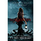 Forgotten (House of Night Other World Series, Book 3)