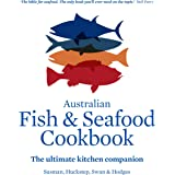 Australian Fish and Seafood Cookbook: The ultimate kitchen companion