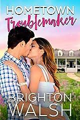 Hometown Troublemaker (Havenbrook Book 2) Kindle Edition