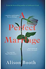 A Perfect Marriage: A powerful drama with a deliciously dark centre Kindle Edition