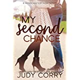 My Second Chance: A Best Friend's Brother Sweet Romance (Ridgewater High Romance)