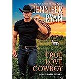 True Love Cowboy: A McGrath Novel: 3