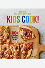 Good Housekeeping Kids Cook!: 100+ Super-Easy, Delicious Recipes (Good Housekeeping Kids Cookbooks Book 1) Kindle Edition