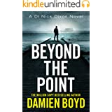 Beyond the Point (DI Nick Dixon Crime Book 9)
