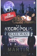 The Necropolis Railway: A Historical Novel (Jim Stringer Book 1) Kindle Edition