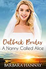A Nanny Called Alice (Outback Brides Return to Wirralong Book 4) Kindle Edition