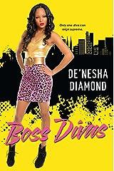 Boss Divas (Divas Series Book 4) Kindle Edition