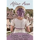 After Anne: A Pride and Prejudice Variation