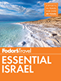 Fodor's Essential Israel (Full-color Travel Guide Book 1) (English Edition)