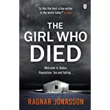 The Girl Who Died: The Sunday Times bestseller that will take you to the edge of the world