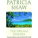 The Dream Seekers: A dramatic Australian saga of courage and determination