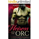 The Heiress and the Orc: A Monster Fantasy Romance (Orc Sworn)