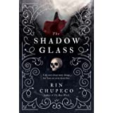 The Shadowglass: Bone Witch #3