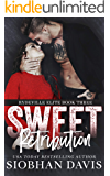 Sweet Retribution: A Dark High School Bully Romance (Rydeville Elite Book 3) (English Edition)