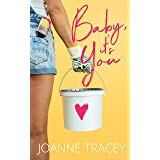 Baby, It's You: Romantic Comedy (Melbourne Girls Book 1)