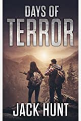 Days of Terror: A Post-Apocalyptic EMP Survival Thriller (EMP Survival Series Book 4) Kindle Edition