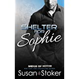 Shelter for Sophie (Badge of Honor: Texas Heroes Book 8)
