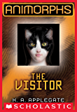 Animorphs #2: The Visitor (English Edition)