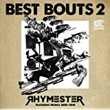 ベストバウト 2 RHYMESTER Featuring Works 2006-2018(通常盤)