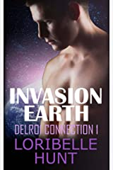 Invasion Earth (Delroi Connection Book 1) Kindle Edition