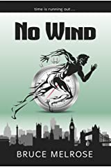 No Wind (John Kelly Book 1) (English Edition) Kindle版